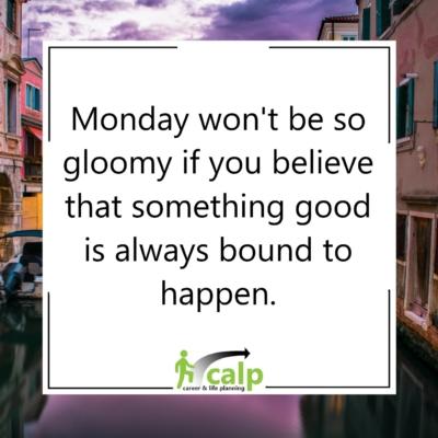 Gloomy - Monday